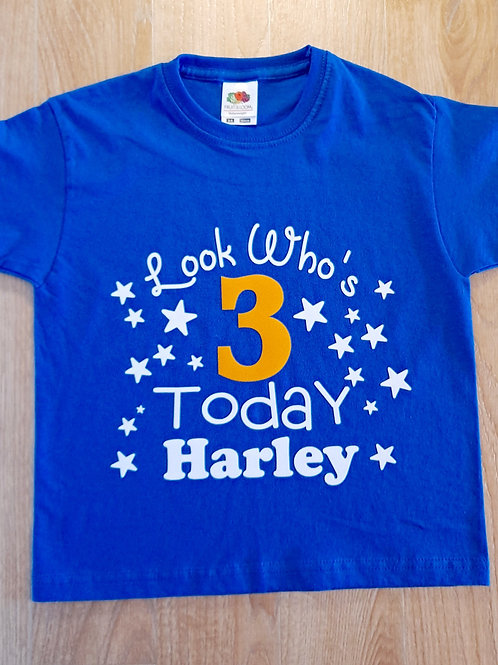 Look Who's 3 Today T-Shirt