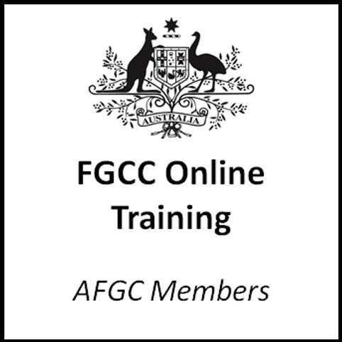 FGCC Online Training - AFGC Members (Ex GST)