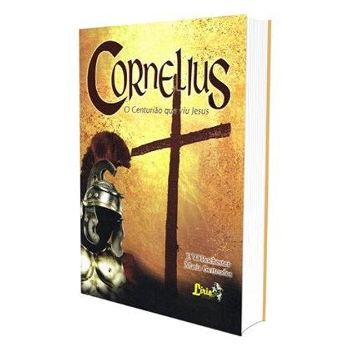 Cornelius- O Centurião que Viu Jesus