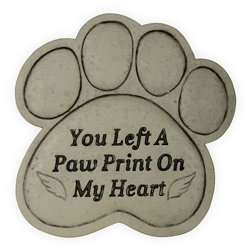 Memorial Garden Stone - You Left a Paw Print on My Heart