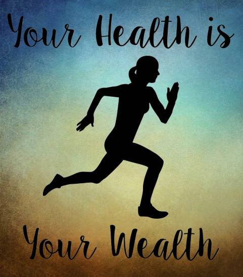 Your health really is your wealth
