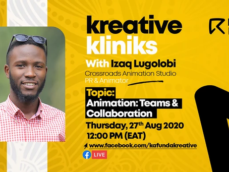 #KreativeKlinik With Izaq Lugolobi : The Value Of Teams/ Collaboration In Creating Great Animations!