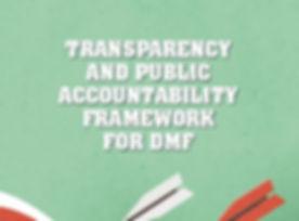 DMF_Transparecy _ Accountability Framewo