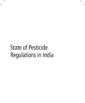 FST_State of pesticide regulation in Ind