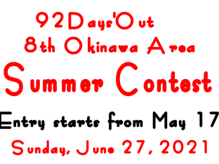 92 Days'Out 8th Okinawa Area Summer Contest