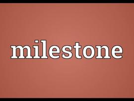 A Milestone