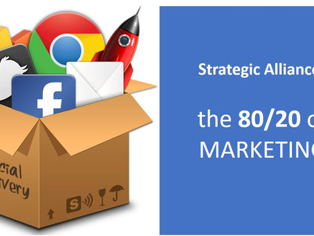 Strategic Alliances - the 80/20 of marketing.