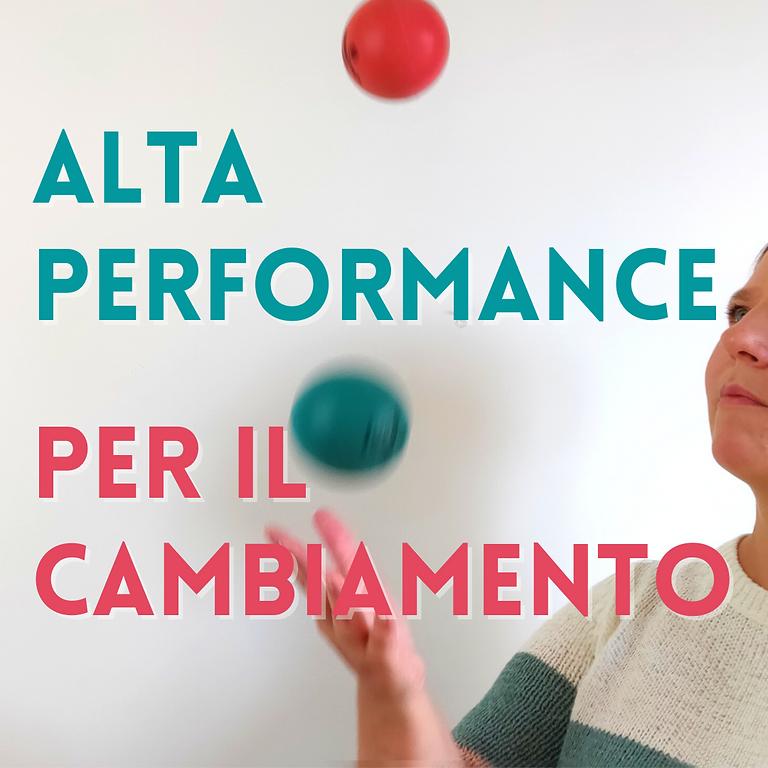 Alta Performance applicata al cambiamento