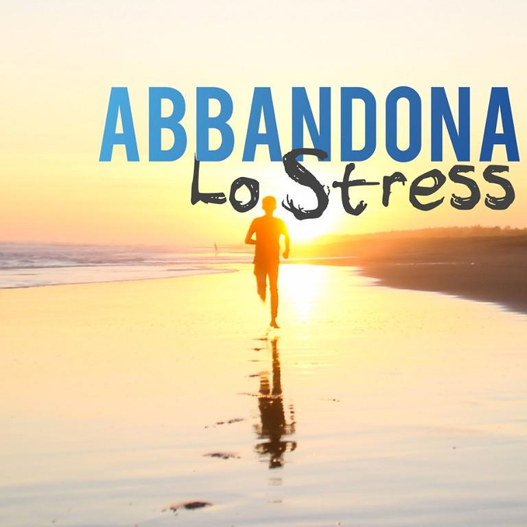 ABBANDONA LO STRESS