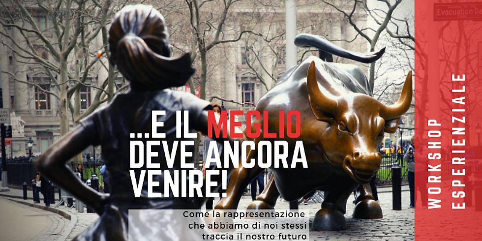 ...E IL MEGLIO DEVE ANCORA VENIRE!