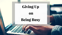 LIVE Video: Giving Up Busy!