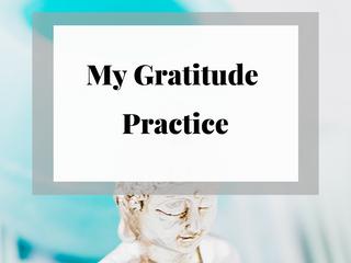 My Gratitude Practice