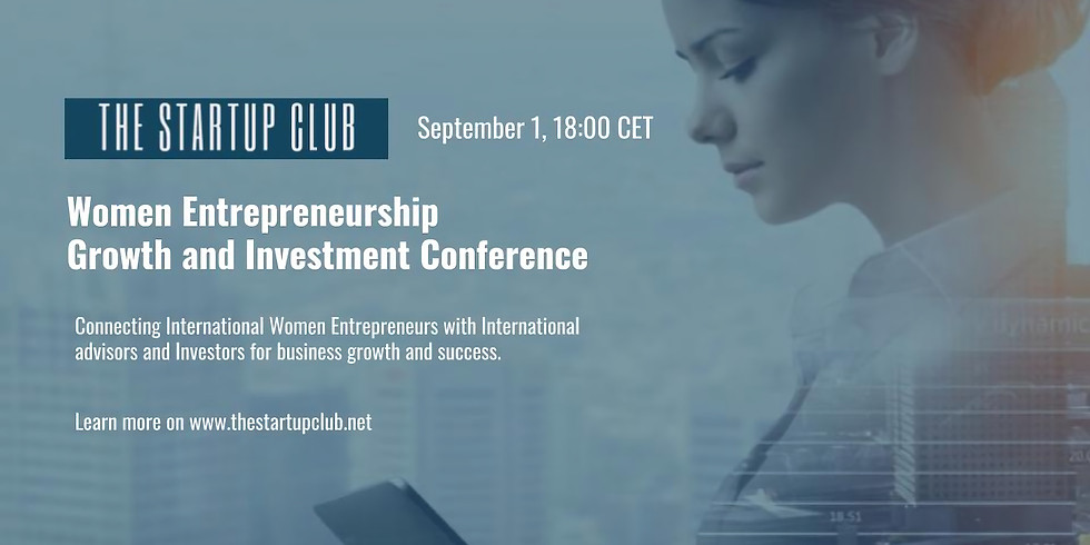 Women Entrepreneurship Growth and Investment Conference