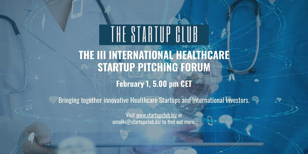 The III International Healthcare Startup Pitching Forum