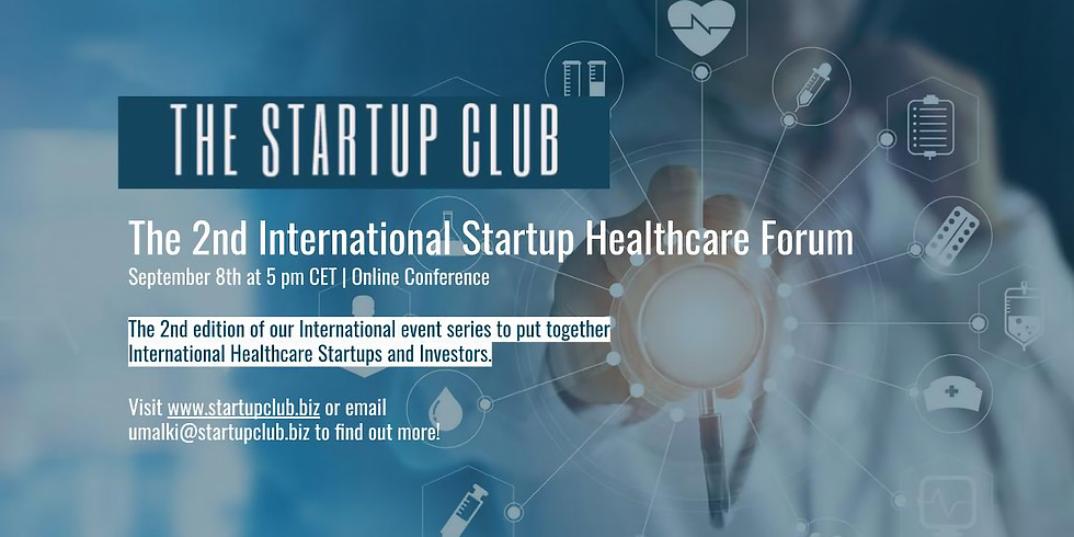 The 2nd International Startup Healthcare Forum