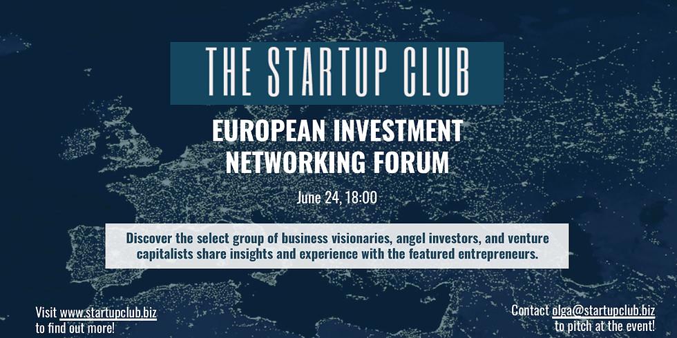 EUROPEAN INVESTMENT NETWORKING FORUM