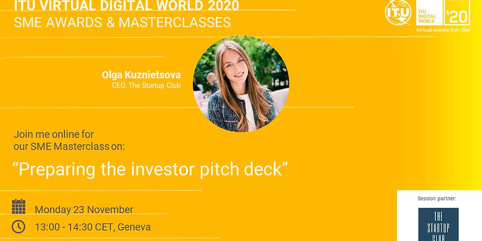 ITU Virtual Digital World 2020: Preparing the investor pitch deck
