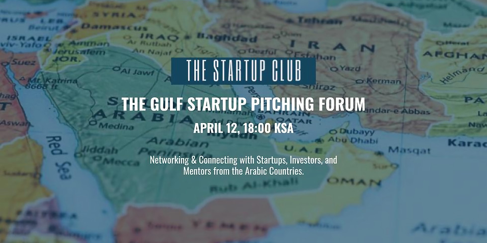 The 1st Gulf Startup Pitching Forum