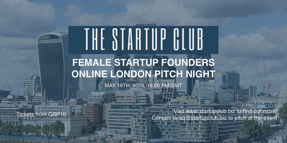 FEMALE STARTUP FOUNDERS - UK ONLINE PITCH NIGHT