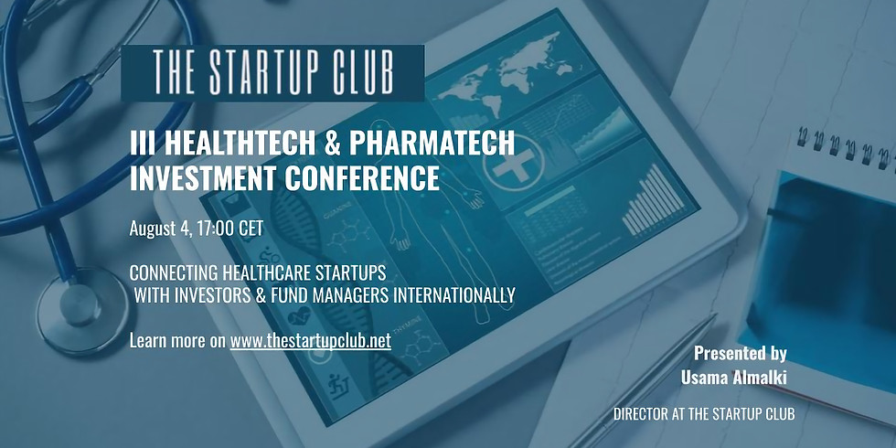 III HealthTech & PharmaTech Investment Conference