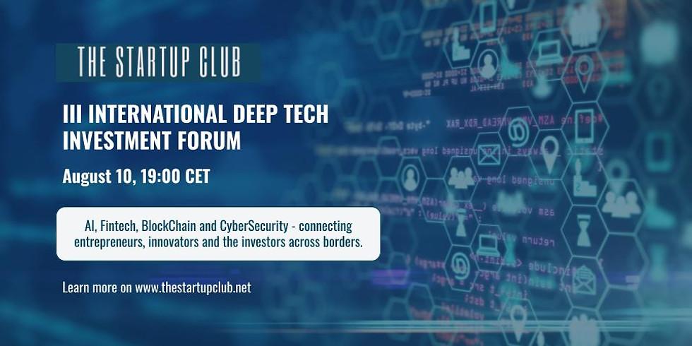 III International Deep Tech Investment Forum