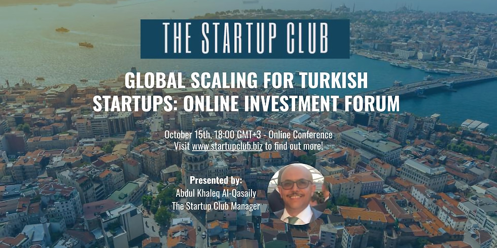 Global Scaling for Turkish Startups: Online Investment Forum