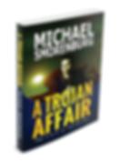 A Trojan Affair Novel, political drama atheism religion conflict