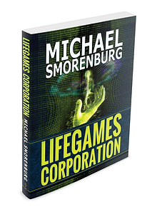 LifeGames Corporation Novel Thriller SciFi Drama