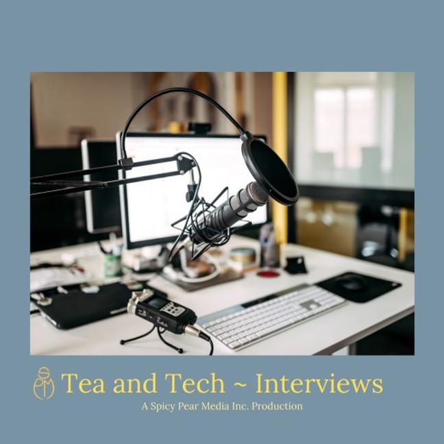 Tea and Tech Interviews ~ June '21