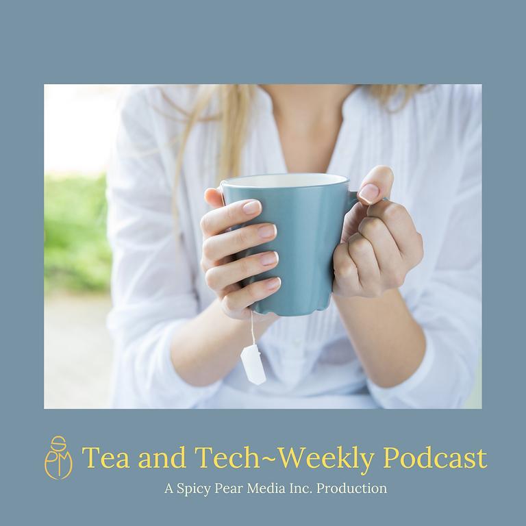 Tea and Tech Podcast