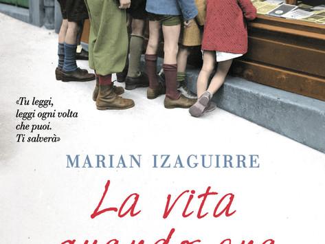"""""""La vita quando era nostra"""": due romanzi in uno"""
