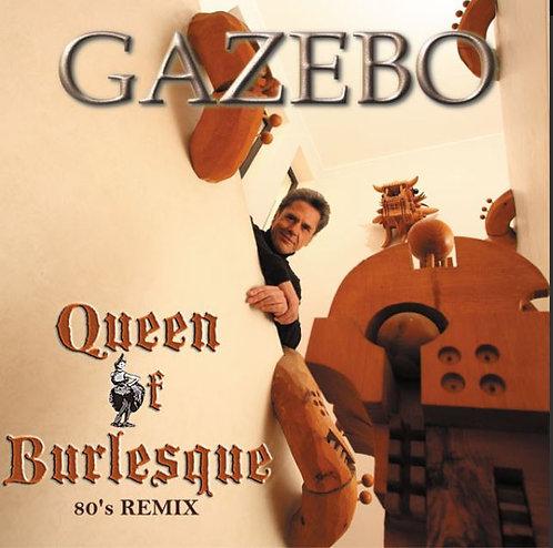 Gazebo – Queen Of Burlesque