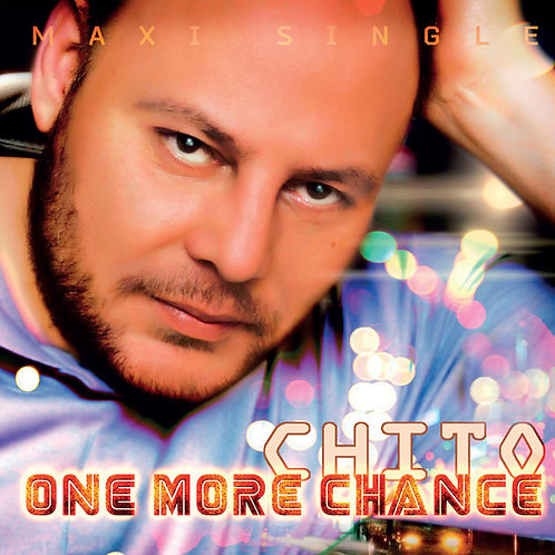 Chito - One More Chance