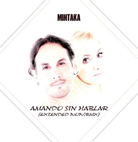 Mintaka – Amando Sin Hablar