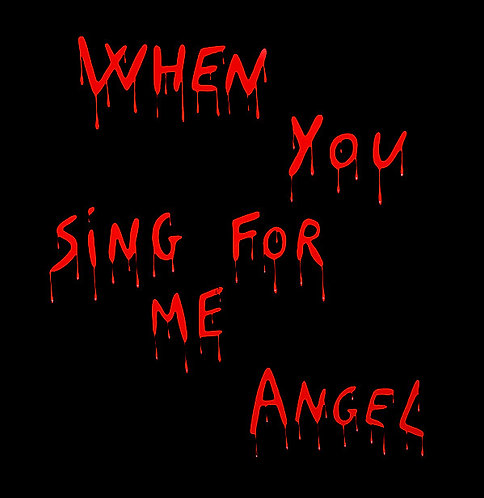 Angel -When You Sing For Me