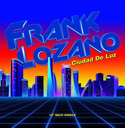 Frank Lozano – Ciudad de Luz