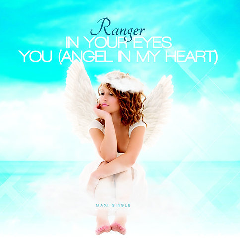 Ranger ‎– In Your Eyes / You (Angel In My Heart)