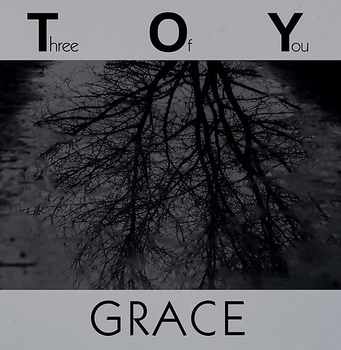 Three Of You - Grace