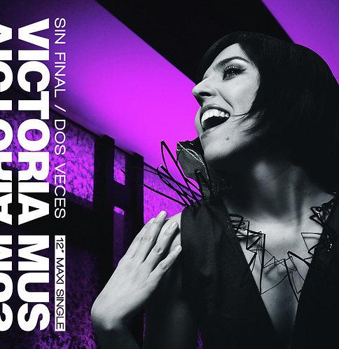 Victoria Mus - Sin Final/Dos Veces