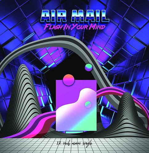 Air Mail - Flash In Your Mind Reissue - Deep Red Vinyl
