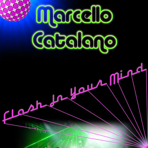 Marcello Catalano ‎– Flash In Your Mind