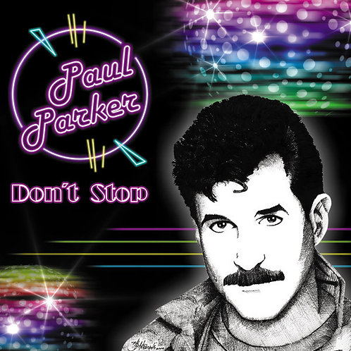 Paul Parker ‎– Don't Stop (What You're Doin' To Me)