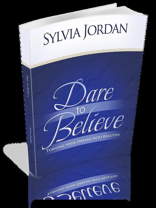 Dare to Believe- Book