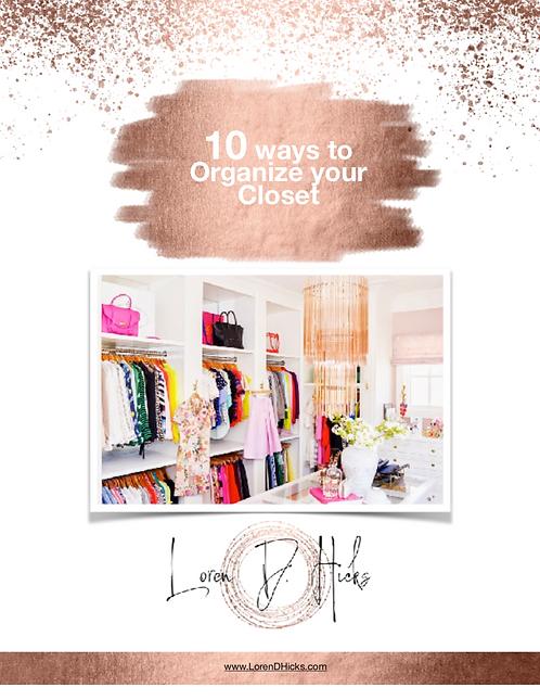 10 Ways to organize your closet