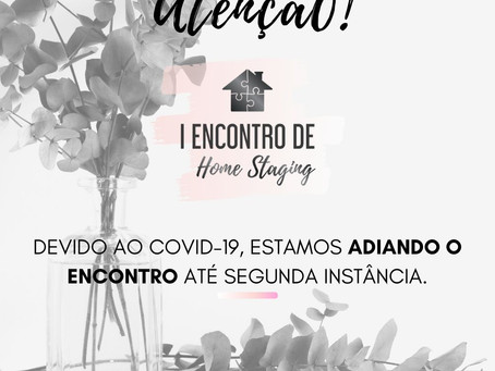 I Encontro de Home Staging: comunicado importante
