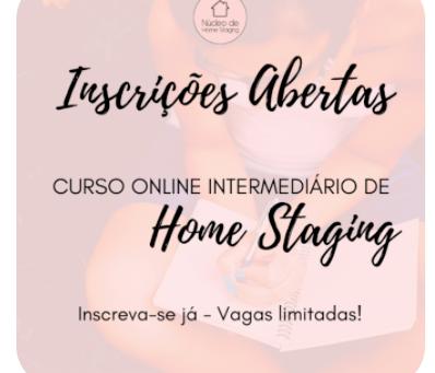 Estão Abertas as Inscrições para o Curso Intermediário de Home Staging