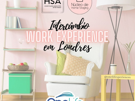 Work Experience em Home Staging de 09 a 24/07/2021 – Londres
