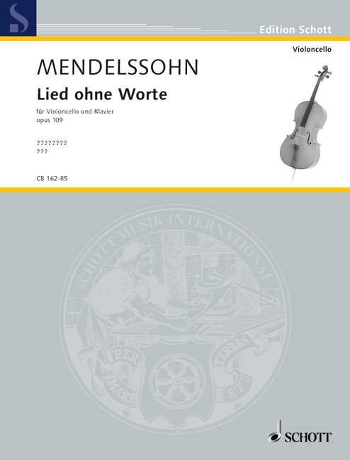 Mendelssohn: Lied ohne Worte op. 109