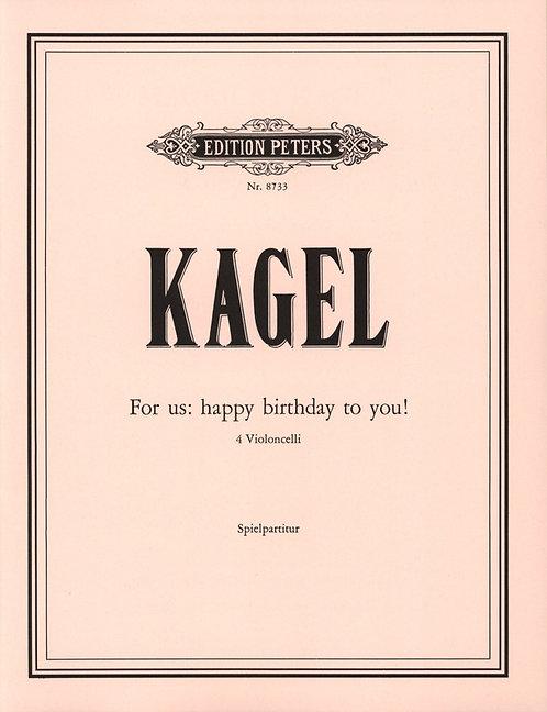 For us: Happy birthday to you! - für 4 Violoncelli