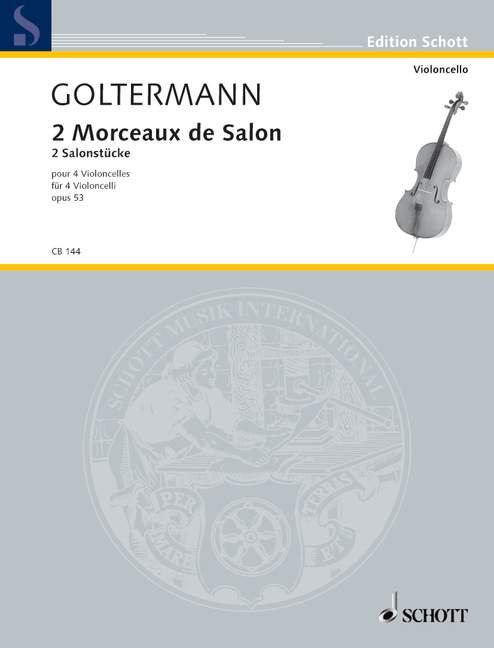 Goltermann: 2 Morceaux de Salon op. 53